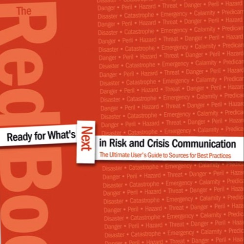 Vital new resource*Dr Tim Tinker, Director of Booz Allen Hamilton's Center of Excellence for Risk and Crisis Communications, describes a new publication that will prove to be an invaluable reference and guidance tool
